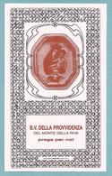 Santino/holycard: B.V. DELLA PROVVIDENZA - Del Monte Della Riva - Zocca (MO) - E - PR - Religion & Esotericism