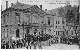 "LA GRANDE GUERRE "" LE PRESIDENT DE LA REPUBLIQUE HARANGUE LA FOULE - MONTMEDY (20 Novembre 1918 ) - Montmedy"