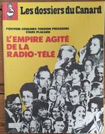 Les Dossiers Du Canard_n°8_septembre 1983_L'empire Agité De La Radio-télé_ - Politics