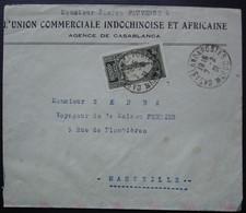 Maroc 1931 Casablanca Union Commerciale Indochinoise Et Africaine, Lettre Pour Marseille - Lettres & Documents