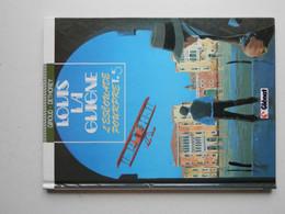LOUIS LA GUIGNE PAR DETHOREY TOME 5 EN EDITION  DE 1991 - Louis La Guigne, Louis Ferchot