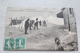 Cpa 1910, Ballon De Servance, La Corvée De Neige à L'entrée Du Fort, Vosges, Militaria - Other Municipalities