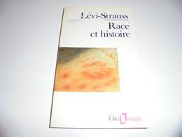RACE ET HISTOIRE/ LEVI STRAUSS/ BE - Psicología/Filosofía