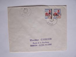ALGERIE 8-8-1962  BONE Vers BONE (TEBESSA Vers TEBESSA) Le Destinataire Est L'expéditeur. Surcharges Partielles - Algérie (1962-...)