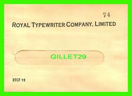 ENVELOPPE, LETTER - ROYAL TYPEWRITER COMPANY LIMITED  No 74 - - Otros