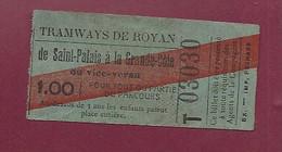 140121 TICKET CHEMIN DE FER TRAM METRO - TRAMWAYS De ROYAN Saint Palais à La Grande Côte T03030 1.00 - Europa