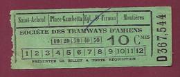140121 TICKET CHEMIN DE FER TRAM METRO -  D367544 Société Tramways AMIENS 10 Cmes Saint Acheul Place Gambetta Montières - Europe