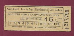 140121 TICKET CHEMIN DE FER TRAM METRO -  F217790 Société Tramways AMIENS 15 Cmes Saint Acheul Gare Du Nord Gare St Roch - Europe