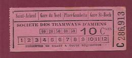140121 TICKET CHEMIN DE FER TRAM METRO - C286913 Société Tramways AMIENS 10 Cmes Saint Acheul Gare Du Nord Gare St Roch - Europe