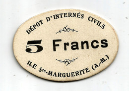 1914- 1918 // P.O.W. // Bon De Prisonnier De Guerre // ILE Ste MARGUERITE // INTERNES CIVILS // Cinq Francs - Bonds & Basic Needs