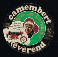 Etiquette Fromage Camembert 45%mg Révérend  St Hubert  Paul Couillard Nancy 54 S Gratuit Une Moto Auto-collant - Cheese