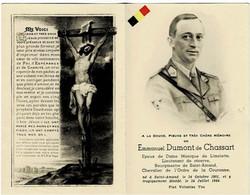 SAINT-AMAND - Emmanuel DUMONT De CHASSART - Lieutenant De Réserve -  Bourgmestre - époux M. De LIMELETTE °1901 Et +1944 - Devotieprenten