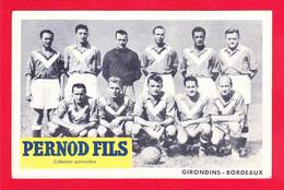 Sport-76Ph55  Les GIRONDINS DE BORDEAUX, L'équipe De Football, Collection Pernod Fils - Soccer