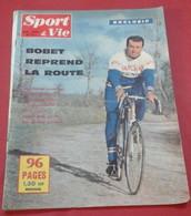 Sport Et Vie N°72 Mai 1962 Louison Bobet, Eusébio, Jannu Lionel Terray,Paris Roubaix Van Looy,Real Madrid,Pelissier - Sport