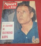 Sport Et Vie N°67 Décembre 1961 Raymond Kopa France Bulgarie,Darrigade Cyclisme Circuit Salo, Sivori, Stado Tarbais - Sport