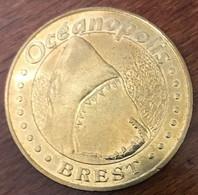 29 BREST OCÉANOPOLIS REQUIN BLANC MÉDAILLE MONNAIE DE PARIS 2009 JETON TOURISTIQUE MEDALS COINS TOKENS - 2009
