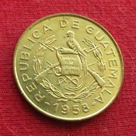 Guatemala Un 1 Centavo 1958 #1 Wºº - Guatemala