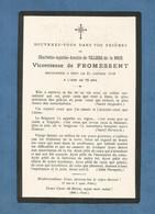 Image GENEALOGIE FAIRE PART DECES NOBLESSE VICOMTESSE DE FROMESSENT DE VILLIERS DE LA NOUE 1916 - Avvisi Di Necrologio
