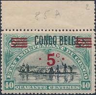 [** SUP] N° 85A, 5c/40c Surcharge CONGO BELGE - Fraîcheur Postale Et Signé - Cote: 220€ - 1894-1923 Mols: Mint/hinged