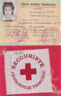Guerre 1939-1945 CROIX-ROUGE FRANÇAISE Carte Provisoire N° 5223 Et Centre De Brassard Provisoire Tissu Soyeux 8 X 8 Cm - Oorlog 1939-45