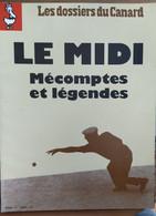 Les Dossiers Du Canard_N°44_juillet 1992_le Midi:Mécomptes Et Légendes - Politics