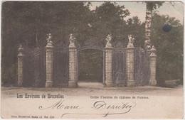ENVIRONS DE BRUXELLES GRILLE D'ENTREE DU CHATEAU DE SAINTES PRECURSEUR 1902 TBE - Non Classés