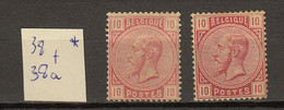 Belgie - Belgique Ocb Nr :  38 + 38a * MH (zie Scan) - 1883 Leopoldo II
