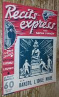 Bakoto L'idole Noire (Récits Express Par Sacha Ivanov N°35) - Autres