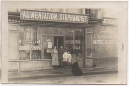 """42 SAINT-ETIENNE Carte Photo  """"Alimentation Stéphanoise"""" - Saint Etienne"""