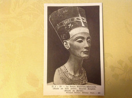 Egypte Reine Nefertiti Mimouth Nouvel Empire - Geschichte