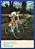 CPSM CYCLISME - RAYMOND DELISLE - Groupe Sportif Peugeot BP - France-Soir - Radsport