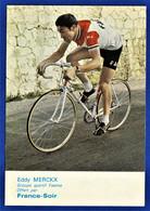 CPSM CYCLISME - EDDY MERCKX - Groupe Sportif Faema - France-Soir - Radsport