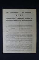 GUERRE 1939/45 - Note Pour Les Travailleurs Français étant En Possession D'une Carte De Légitimation - L 85054 - Documentos