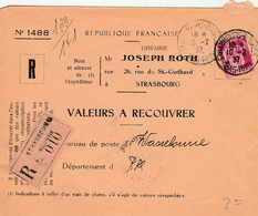 Valeurs à Recouvrer : 74 Lettres Entiières De Différent Bureaux De Strasbourg 100% Scanné - 1921-1960: Periodo Moderno