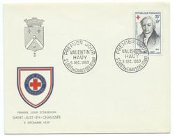 ENVELOPPE PREMIER JOUR / SAINT JUST EN CHAUSEE 1959 / VALENTIN HAUY / CROIX ROUGE - 1921-1960: Periodo Moderno