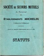 63 CLERMONT FERRAND MICHELIN STATUTS SECOURS SOCIETE MUTUELS PUY DE DOME - Historical Documents