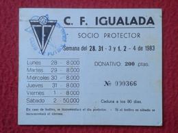 SPAIN CARNET O SIMIL SOCIO PROTECTOR CLUB DE FÚTBOL IGUALADA BARCELONA 1983 FOOTBALL SOCCER SOCI PARTNER FUTEBOL CALCIO. - Otros