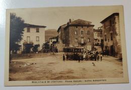 Mercatale Di Cortona Piazza Del Mercato Arrivo Autocorriera - Arezzo