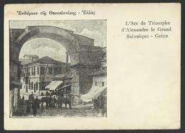 L'Arc De Triomphe D'Alexandre Le Grand Salonique Old Postcard (see Sales Conditions) 03458 - Griekenland