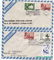 Buenos Aires Baricloche & Santiago Chile 1962 - Caravelle Aerolinas Argentinas - First Flight Erstflug 1er Vol - Chili - Covers & Documents