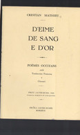 (gascon, Bilingue)   Bordeaux( 33 Gironde) D'Eime, De Sang  E D'Or  1969 (M1488) - Unclassified