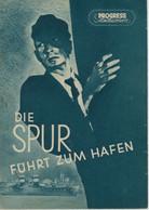"""PROGRESS Filmillustrierte """"Die Spur Führt Zum Hafen"""" DDR 235/54 - Magazines"""
