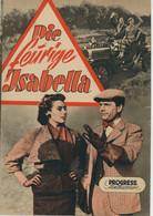 """PROGRESS Filmillustrierte """"Die Feurige Isabella"""" DDR 47/55 - Magazines"""