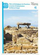 Tout Commence En Finistère (29) Sites Archeologiques De Plouhinec Et Centre D'interpretation De Menez Dregan - Otros Municipios