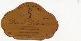 Etiquette Champagne Daniel DELAUNOIS à Rilly-la-Montagne / BRUT VIEILLE RESERVE - Champagne