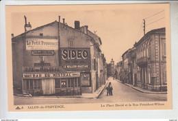 RT31.592 SALON - DE- PROVENCE. LA PLACE DAVID ET RUE PRESIDENT WILSON.BAR DU MISTRAL.SIDEO MOTOR OIL - Salon De Provence