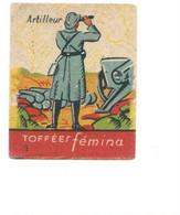 Chromo ARTILLEUR Armée Française Rare Pub: Femina TB 47 X 37 Mm 2 Scans - Other