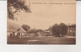 27.Le Neubourg.Ecole D'agriculture.Station Du Haras. - Le Neubourg