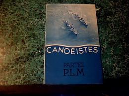 """Vieux Papier Livret """" Canoéistes Partez Plm """" Différentes Excursion En France En Canoë Kayak Année 20?30?,16 Pages - Dépliants Turistici"""