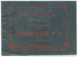 Funérailles EDOUARD VII Le 20 Mai 1910. Album Offert Par Le Bon Marché - Paris. - Advertising